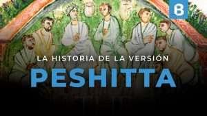 La Biblia PESHITTA, ¿por qué es tan importante?