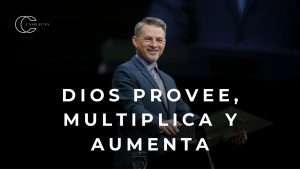 Pastor Cash Luna – Dios provee, multiplica y aumenta