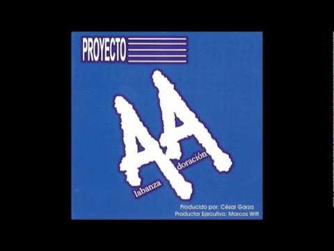 Proyecto AA – A Cristo, Solo A Cristo