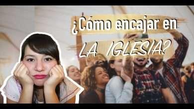 Photo of ¿Cómo encajar en la Iglesia?, Consejos prácticos – Nancy Bravo