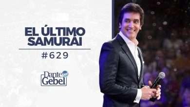Photo of El último samurái – Dante Gebel