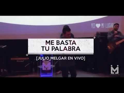 Me basta tu palabra (letra) – Julio Melgar Feat Lowsan Melgar