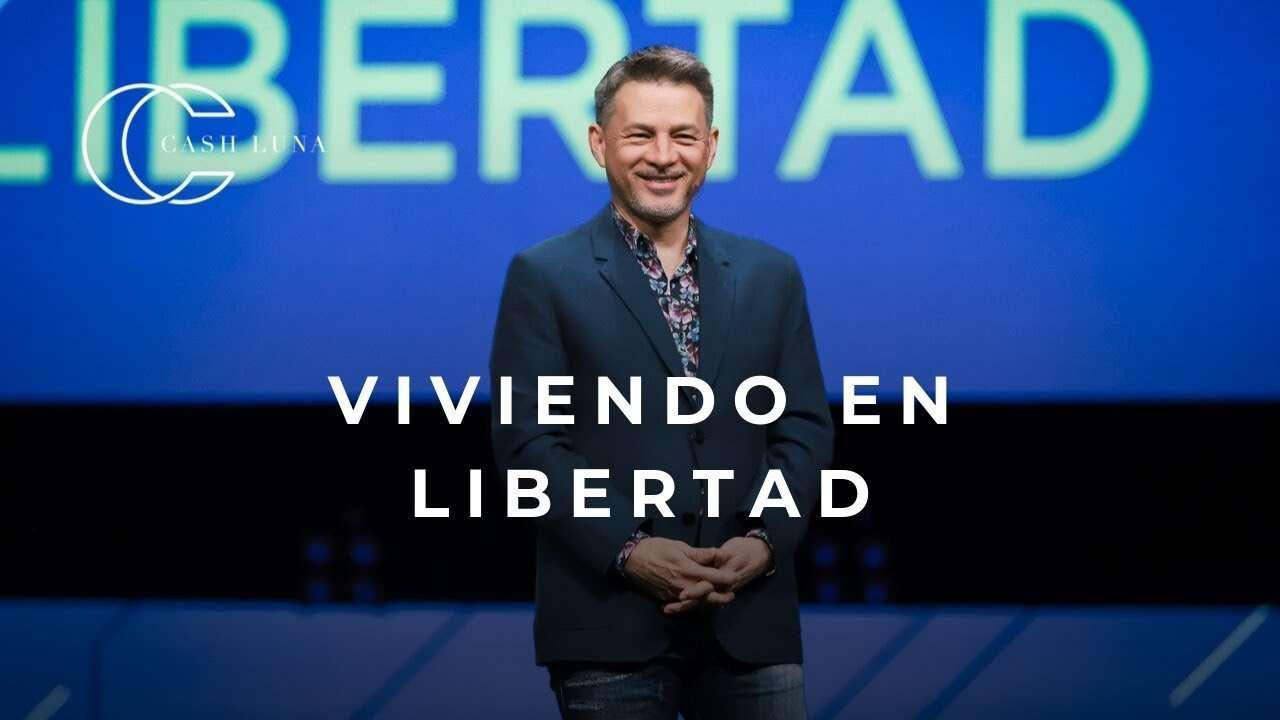 Pastor Cash Luna – Viviendo en libertad