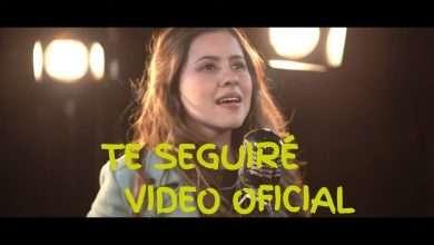 Photo of Vanessa Rodríguez – Te Seguiré (Video Oficial)