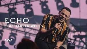 Echo (con Tauren Wells) En vivo – Elevation Worship