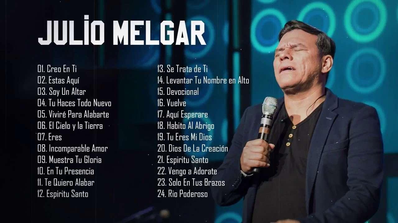 Musica de Julio Melgar: 2 horas de sus mejores canciones