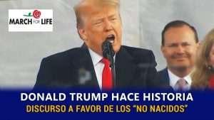 Donald Trump vuelve a hacer historia al sumarse a la Marcha Pro Vida