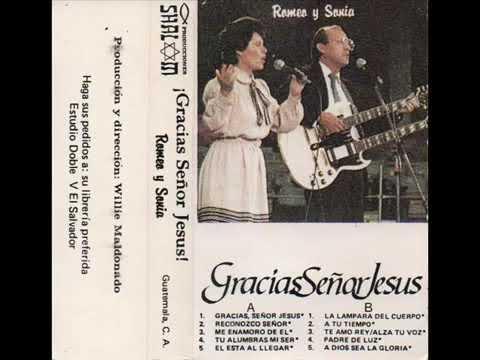 A Dios sea La Gloria – Romeo y Sonia Amilsa