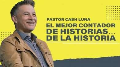 Photo of El mejor contador de historias… de la historia – Pastor Cash Luna