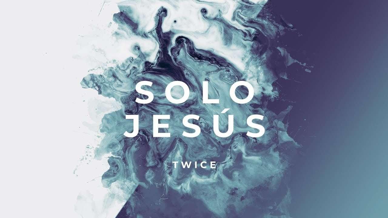 Solo Jesús – (Hillsong Worship – No One But You en español) – Twice Música