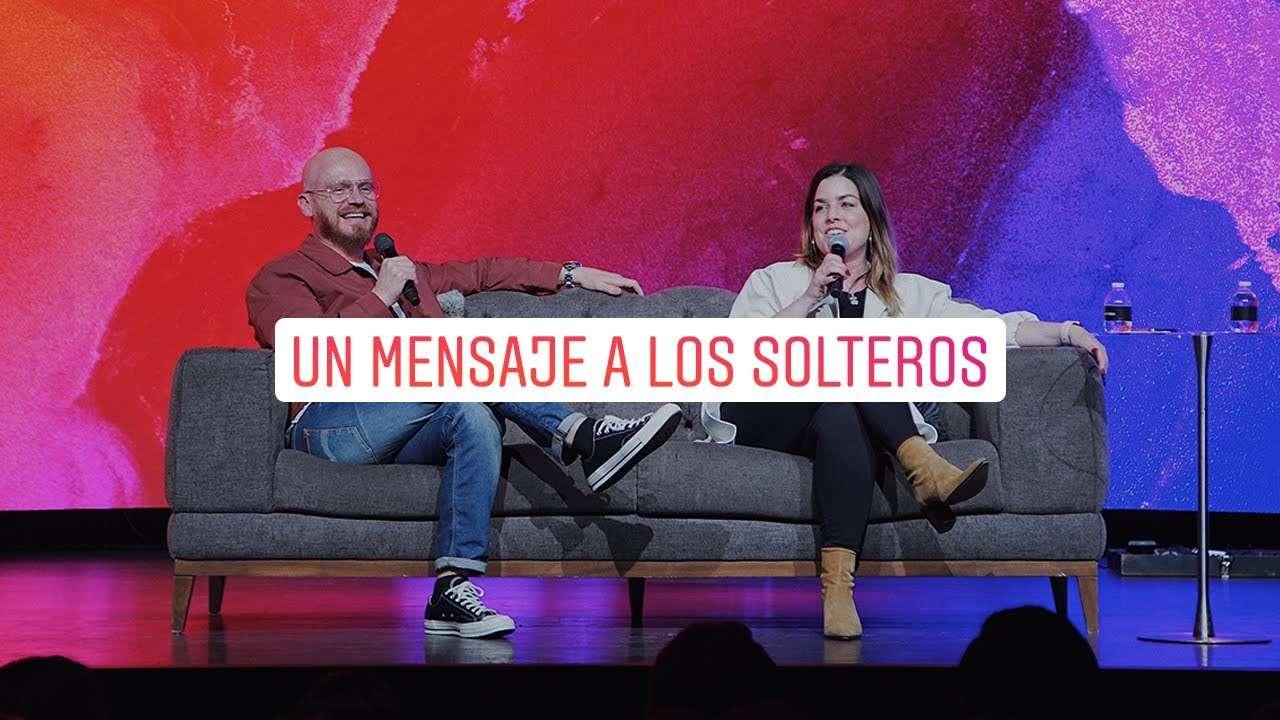 Un mensaje a los solteros: No sean exigentes – Kelly y Andres Spyker