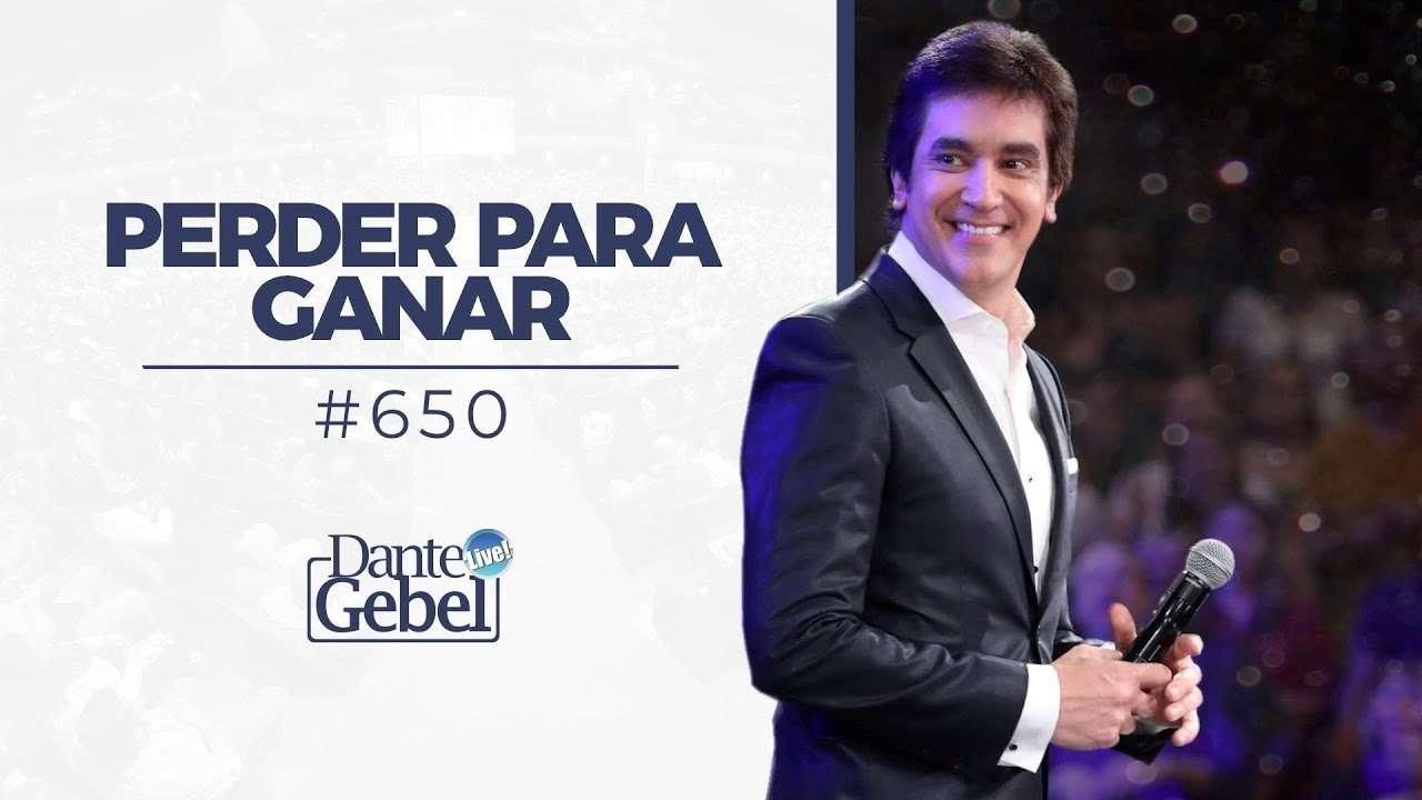 Dante Gebel – Perder para ganar