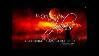 Photo of La Oración de Jabes, Dios contesta las oraciones