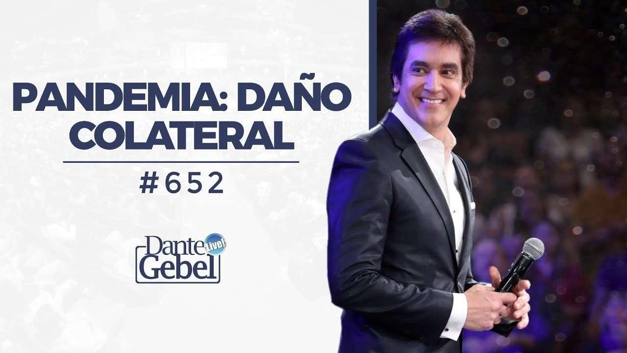 Pandemia: Daño Colateral – Dante Gebel