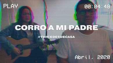 Photo of TWICE MÚSICA – Corro a mi padre