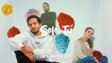 Photo of Un Corazón y Lead – Solo Tú (Videoclip Oficial)
