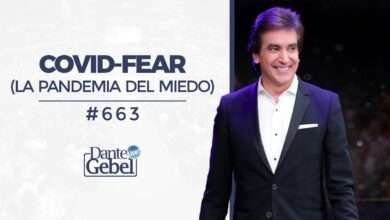 Photo of Covid-Fear, La pandemia del miedo – Dante Gebel