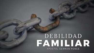 Photo of Debilidad Familiar – Apóstol German Ponce