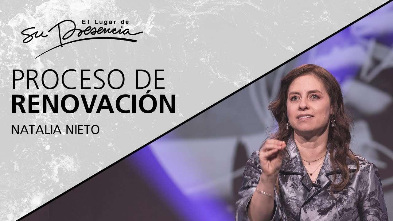 Proceso de renovación – Natalia Nieto