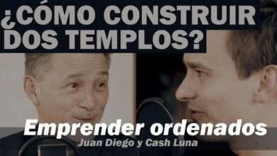 Photo of ¿Cómo construir dos templos? – Pastor Cash Luna y Juan Diego Luna