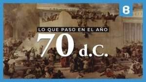 ¿Qué paso en el año 70 d.C. en Israel y por qué es importante?