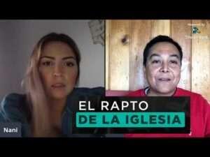 El rapto de la iglesia – Nani Santisteban y Luis Bravo