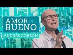 Amor del bueno – Andrés Corson