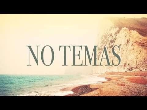 ¡No Temas! – Nani y Luis Bravo