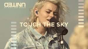 Touch The Sky – of Dirt and Grace – Hillsong UNITED