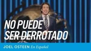 Joel Osteen – No puede ser derrotado